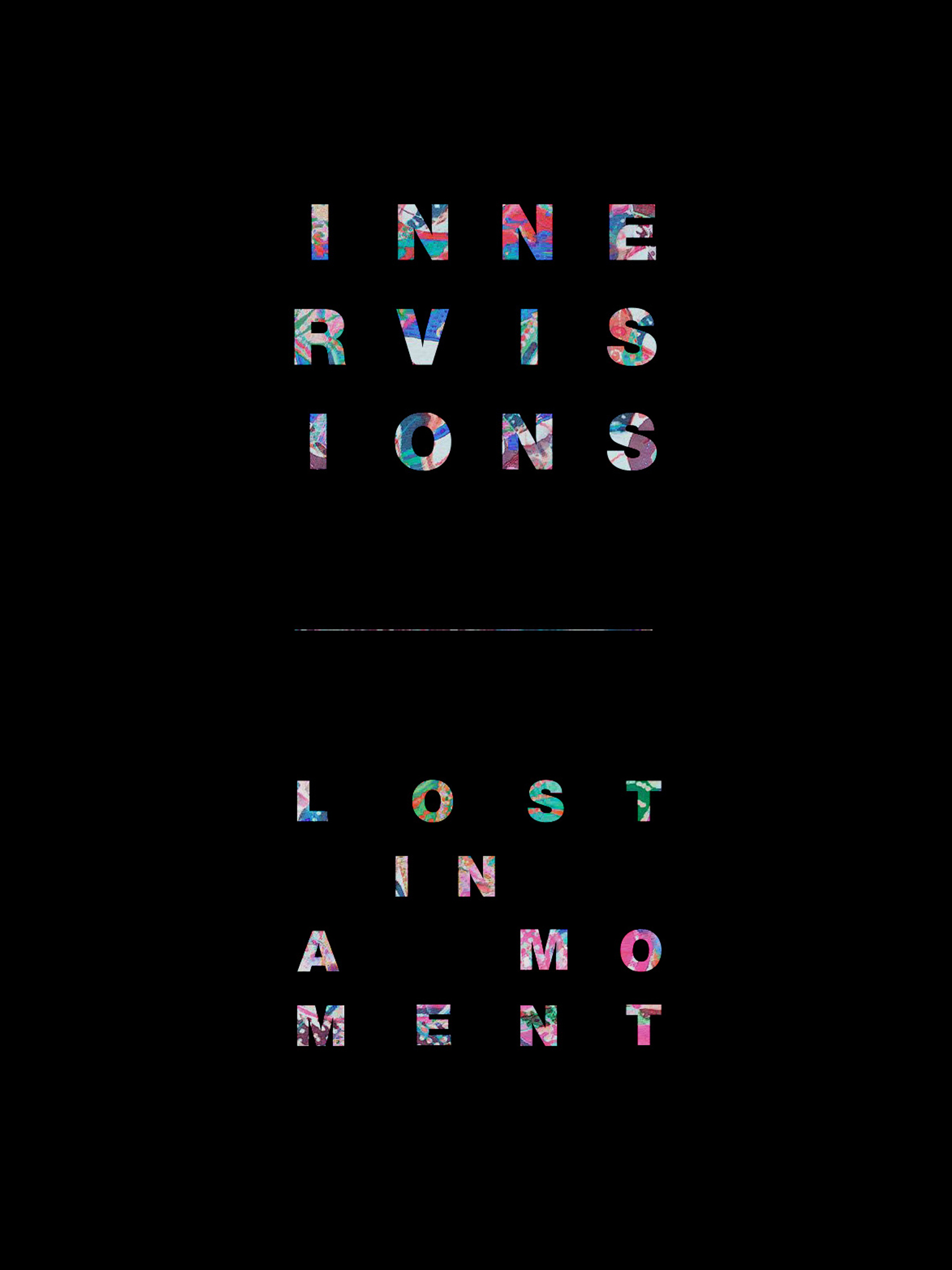 Innervisions: Lost in a moment