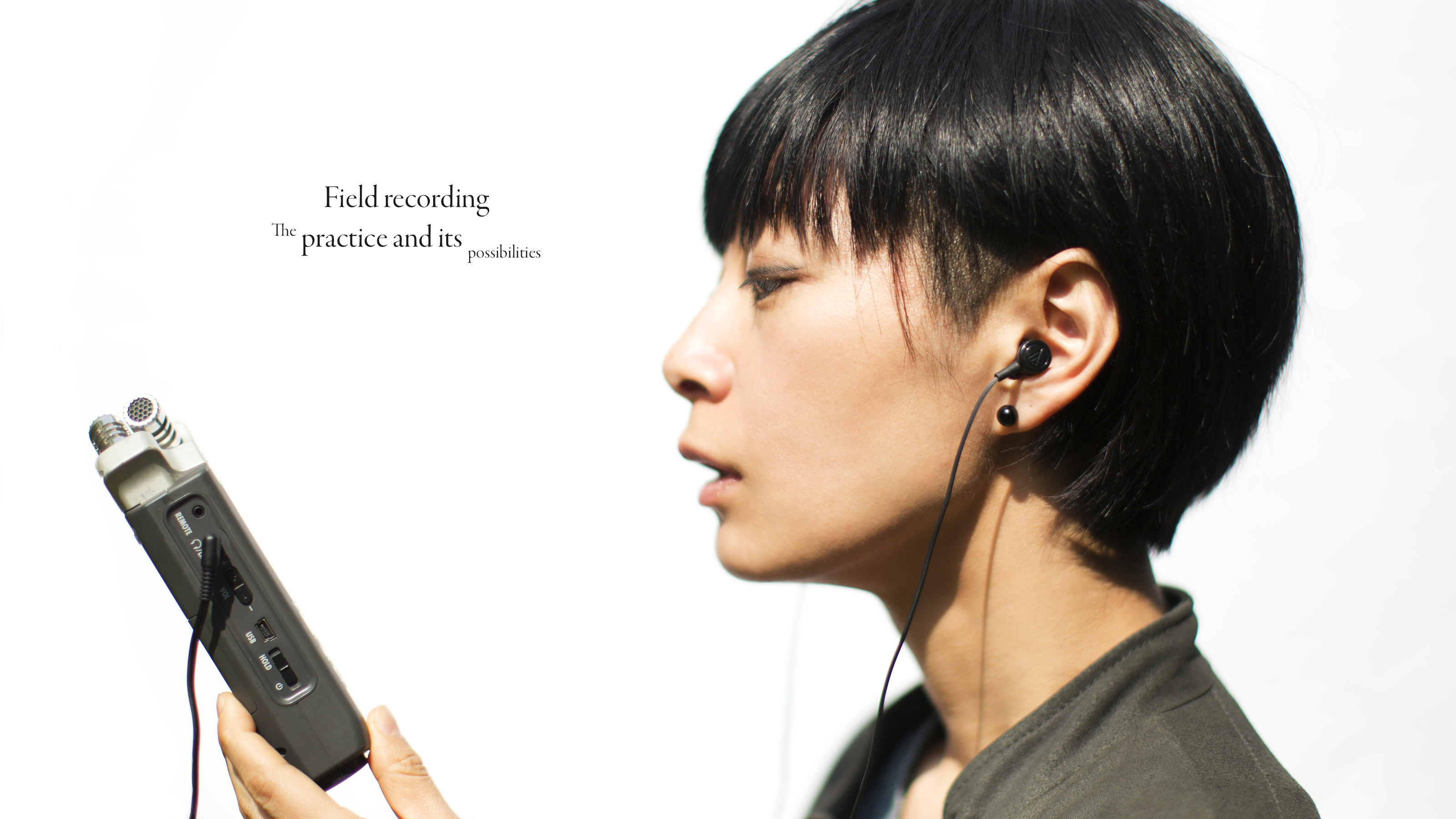 Field recording: The practice and its possibilities