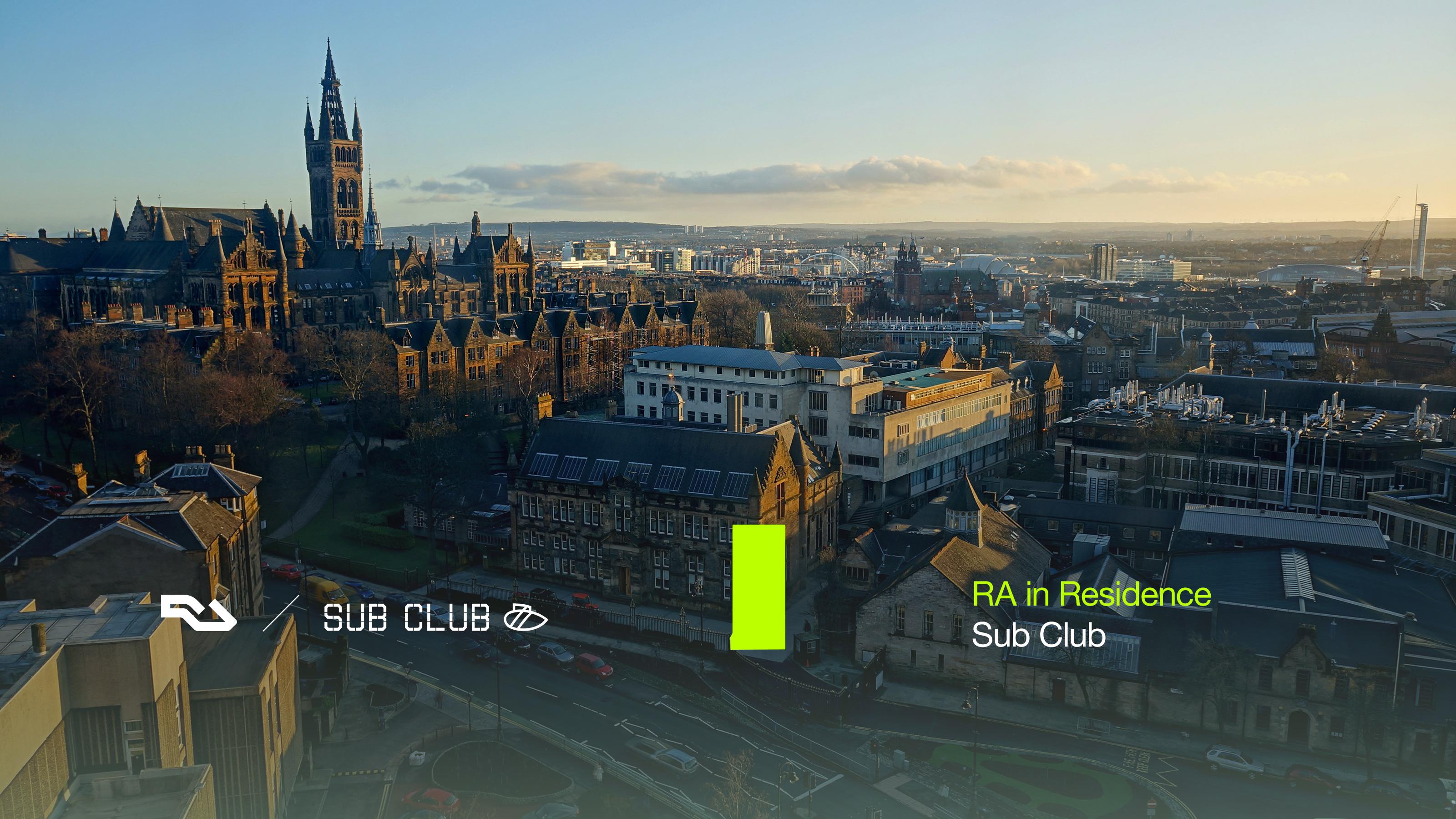 RA In Residence: Sub Club