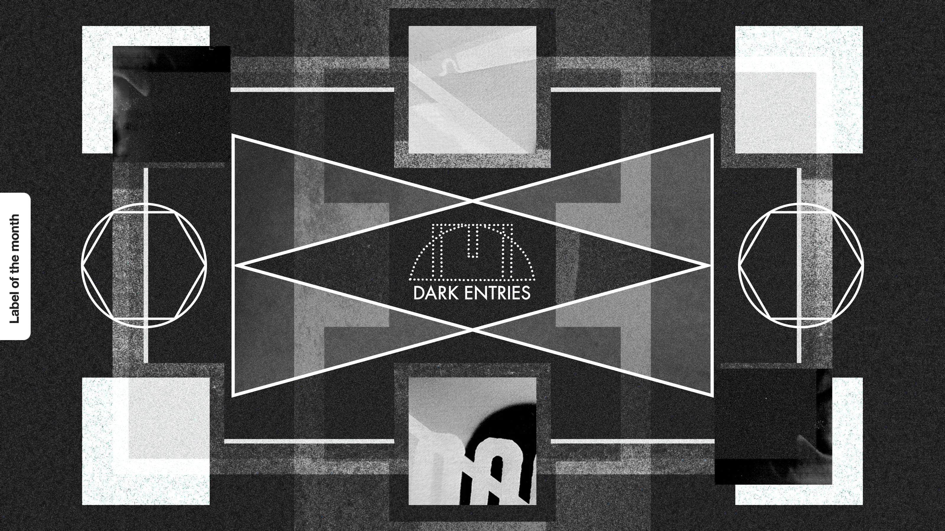 Label of the month: Dark Entries