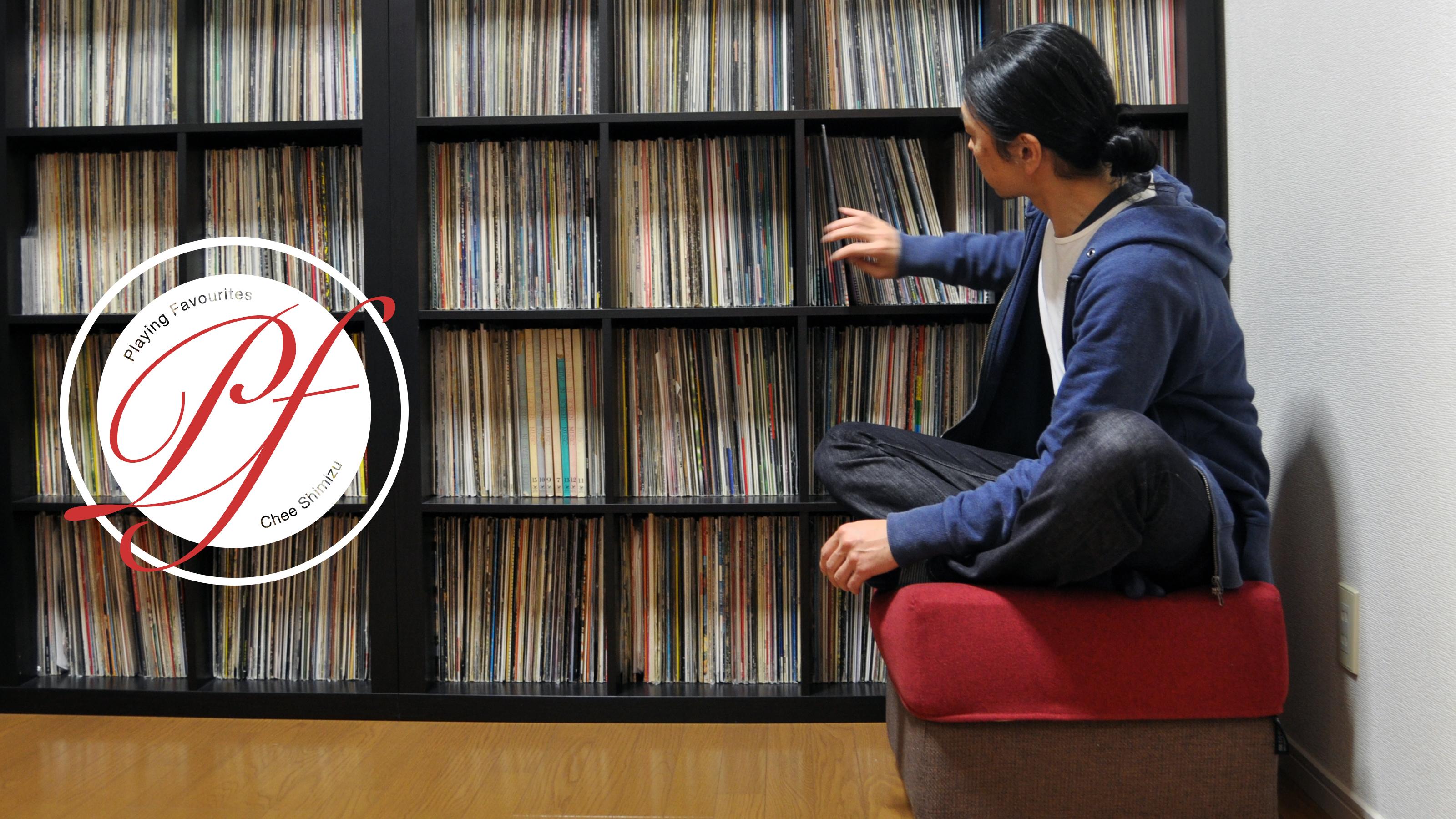 Playing Favourites: Chee Shimizu