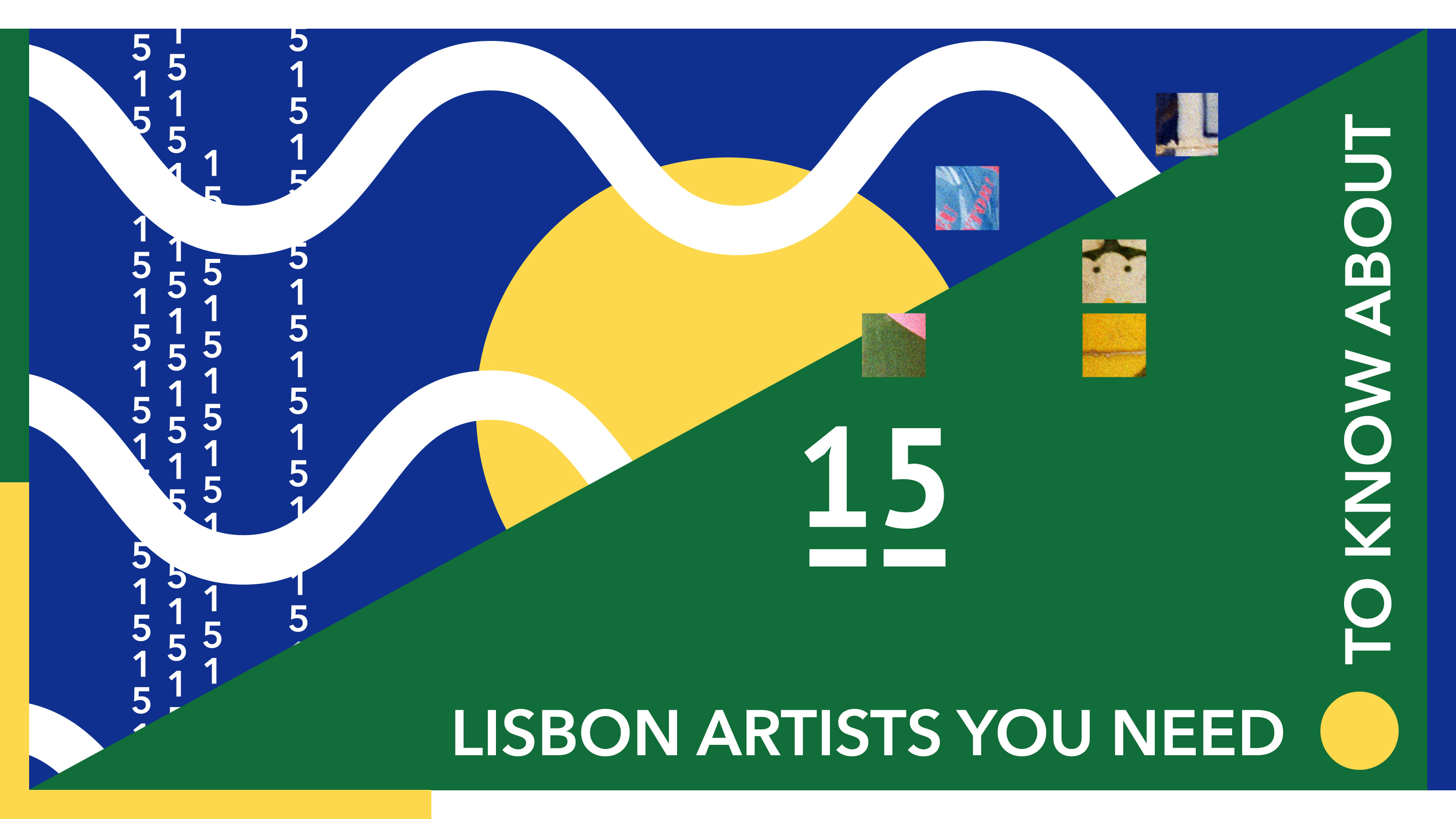 15 Lisbon artists you need to know about