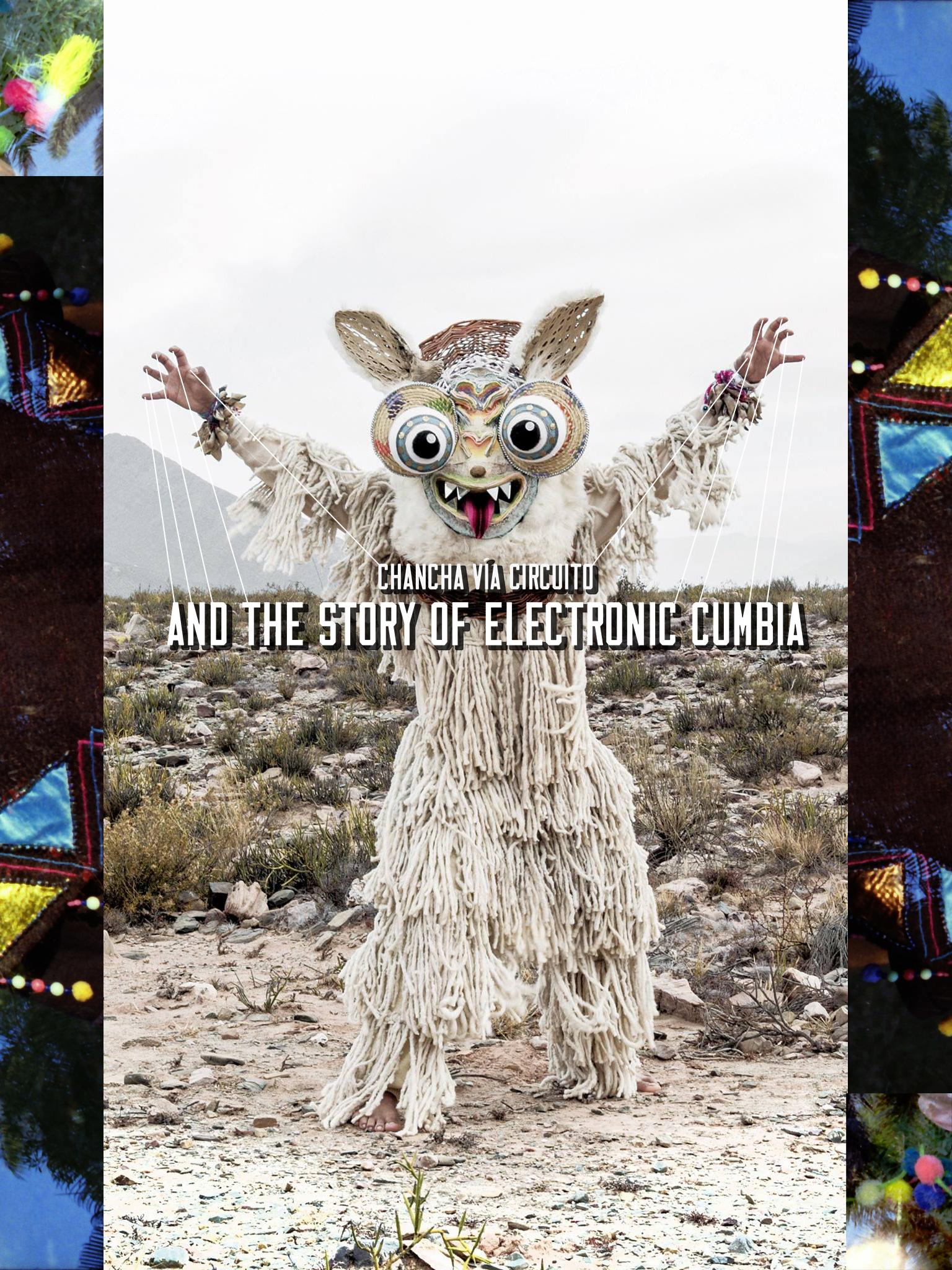 Chancha Vía Circuito and the story of electronic cumbia