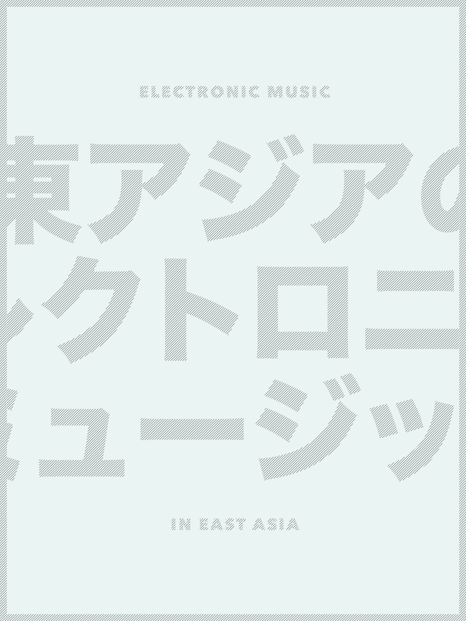 Electronic music in East Asia