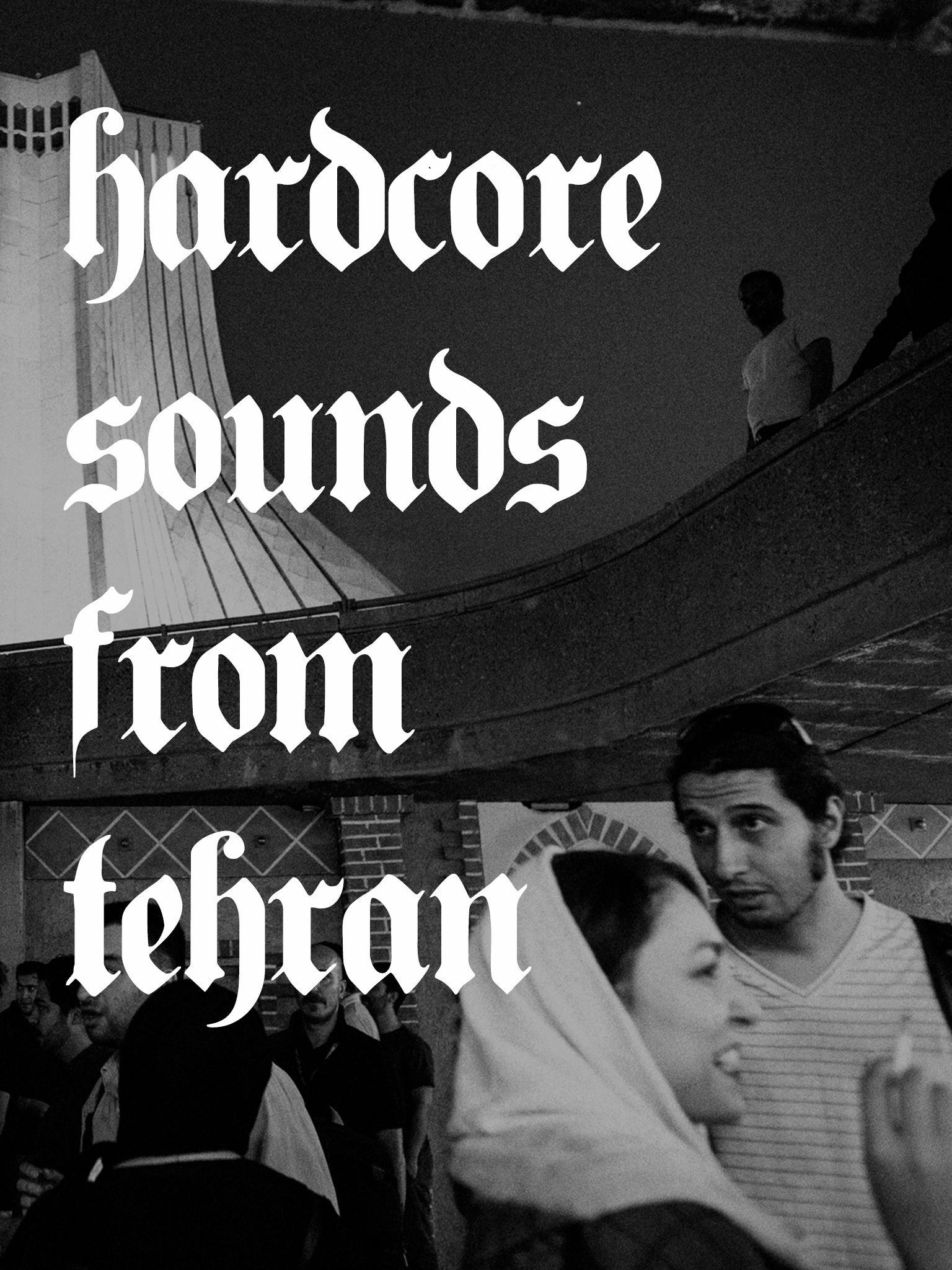 Hardcore sounds from Tehran