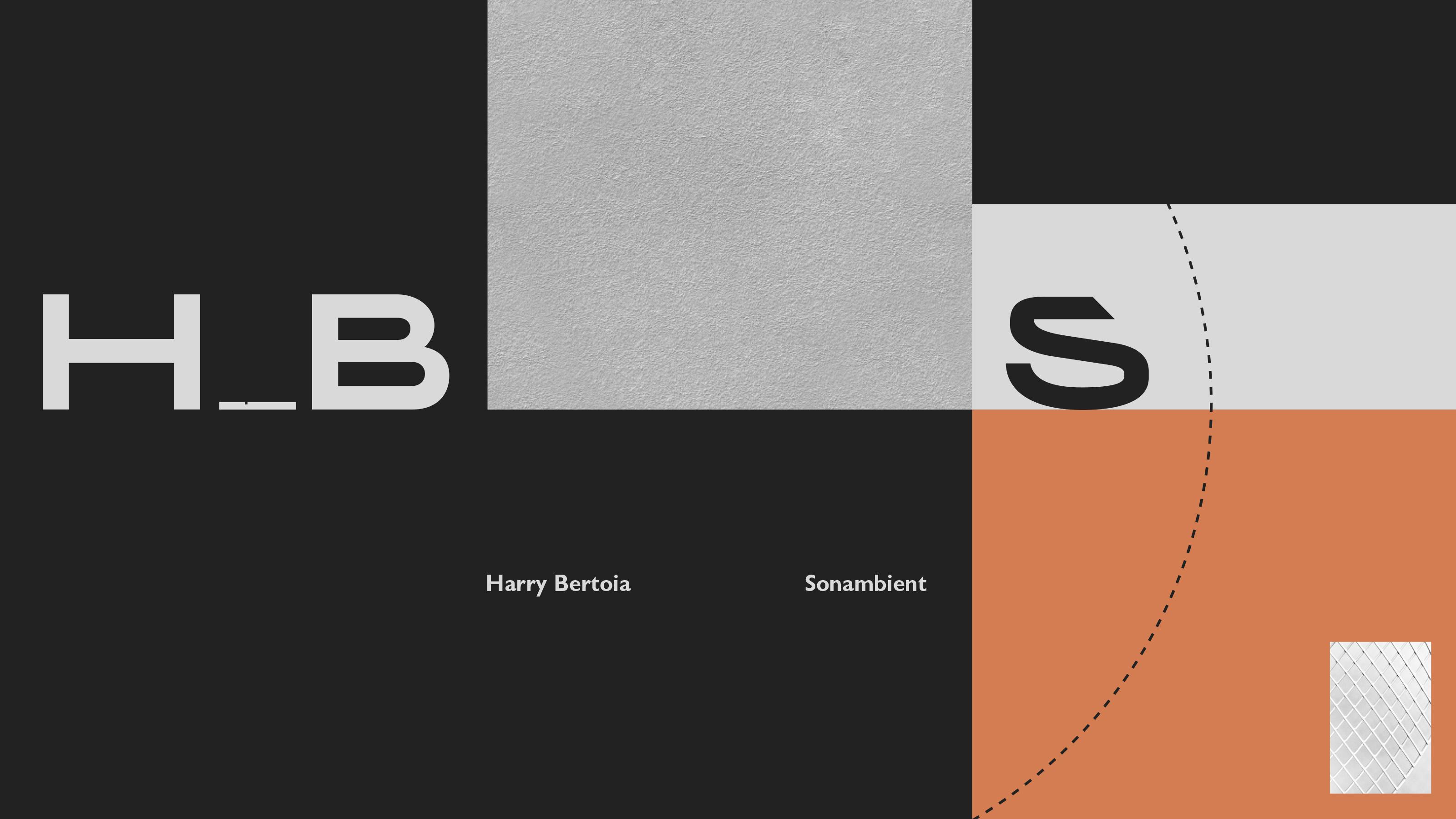 Harry Bertoia: Sonambient