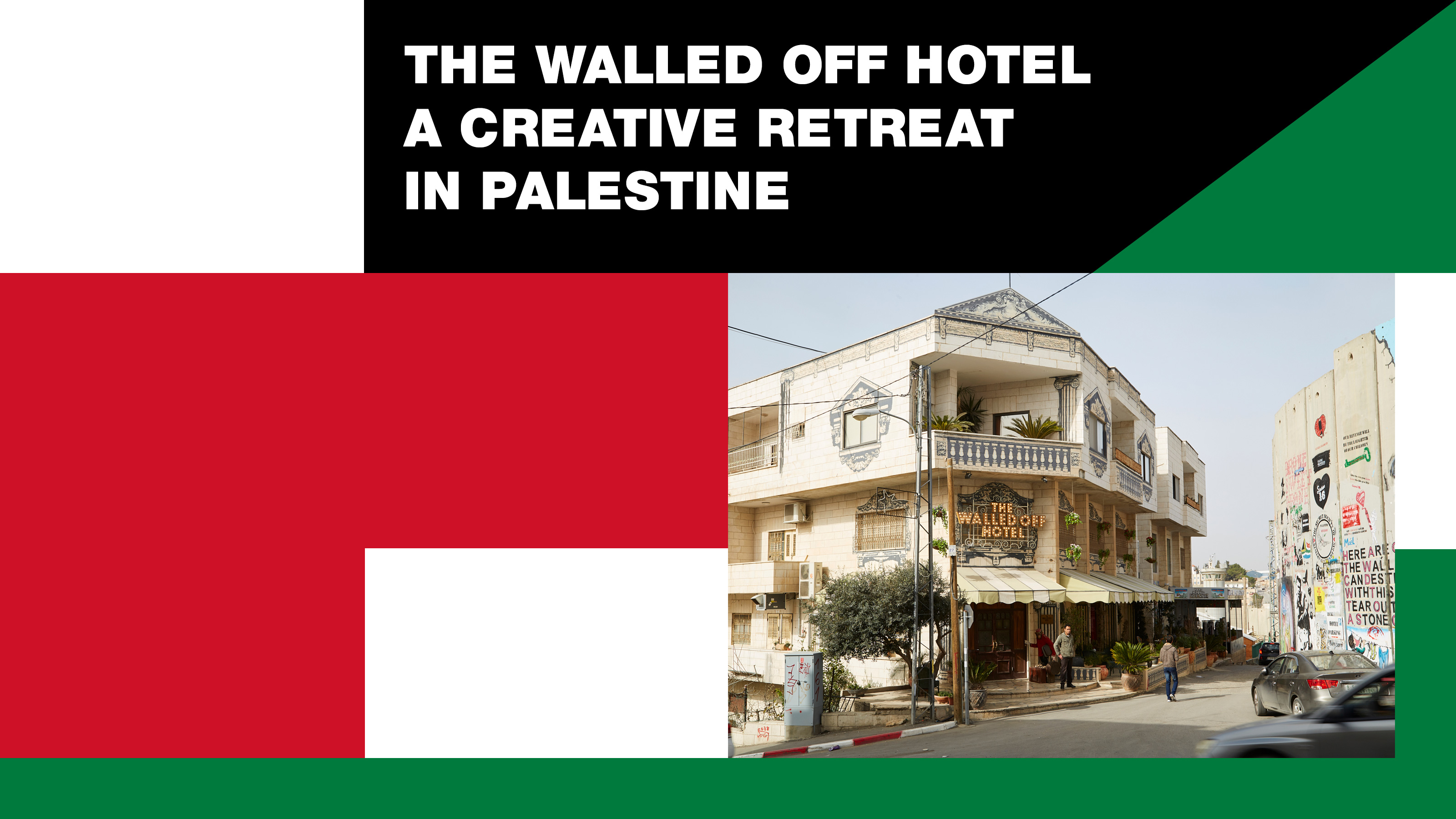 The Walled Off Hotel: A creative retreat in Palestine