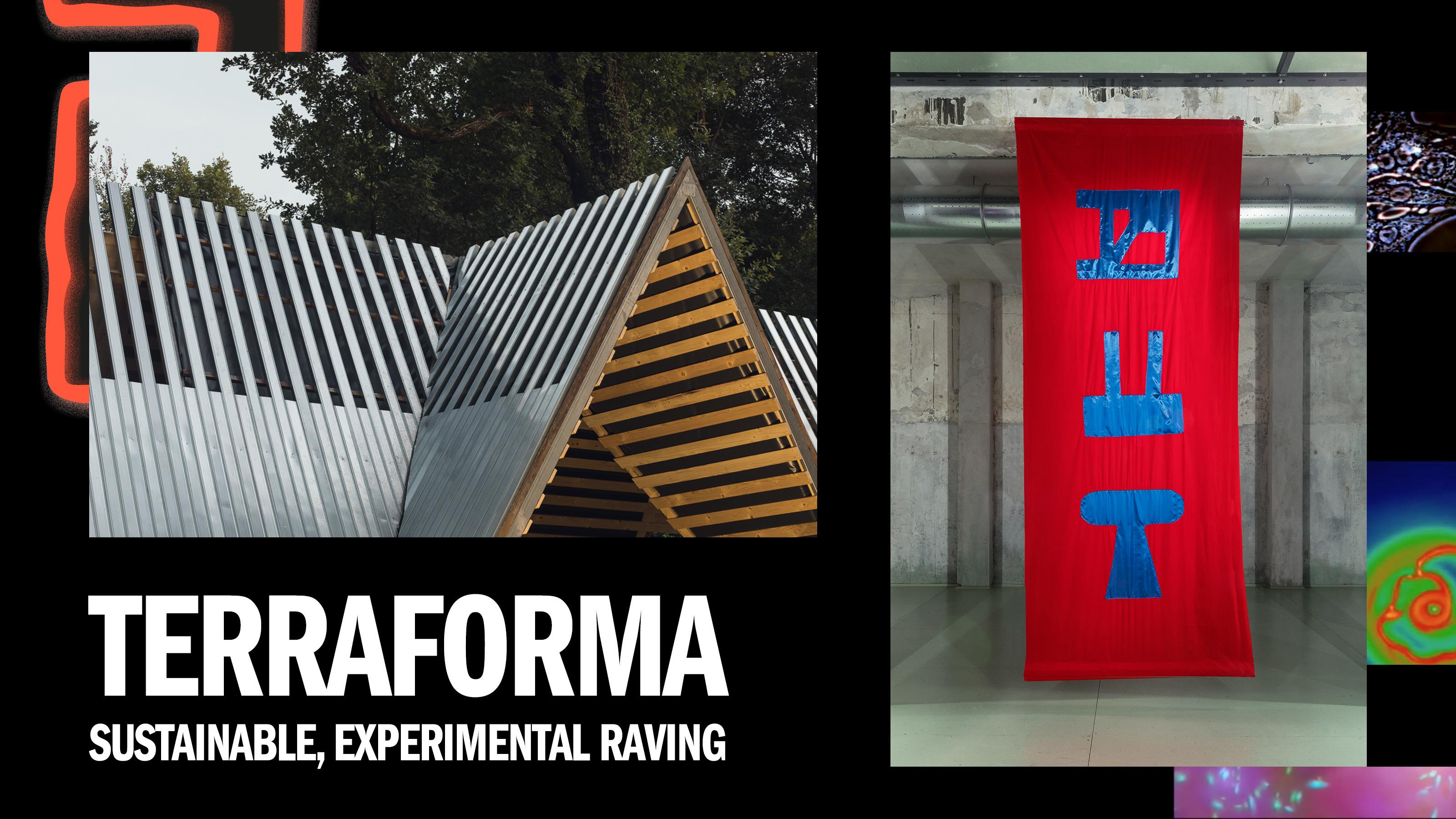 Terraforma festival: Sustainable, experimental raving
