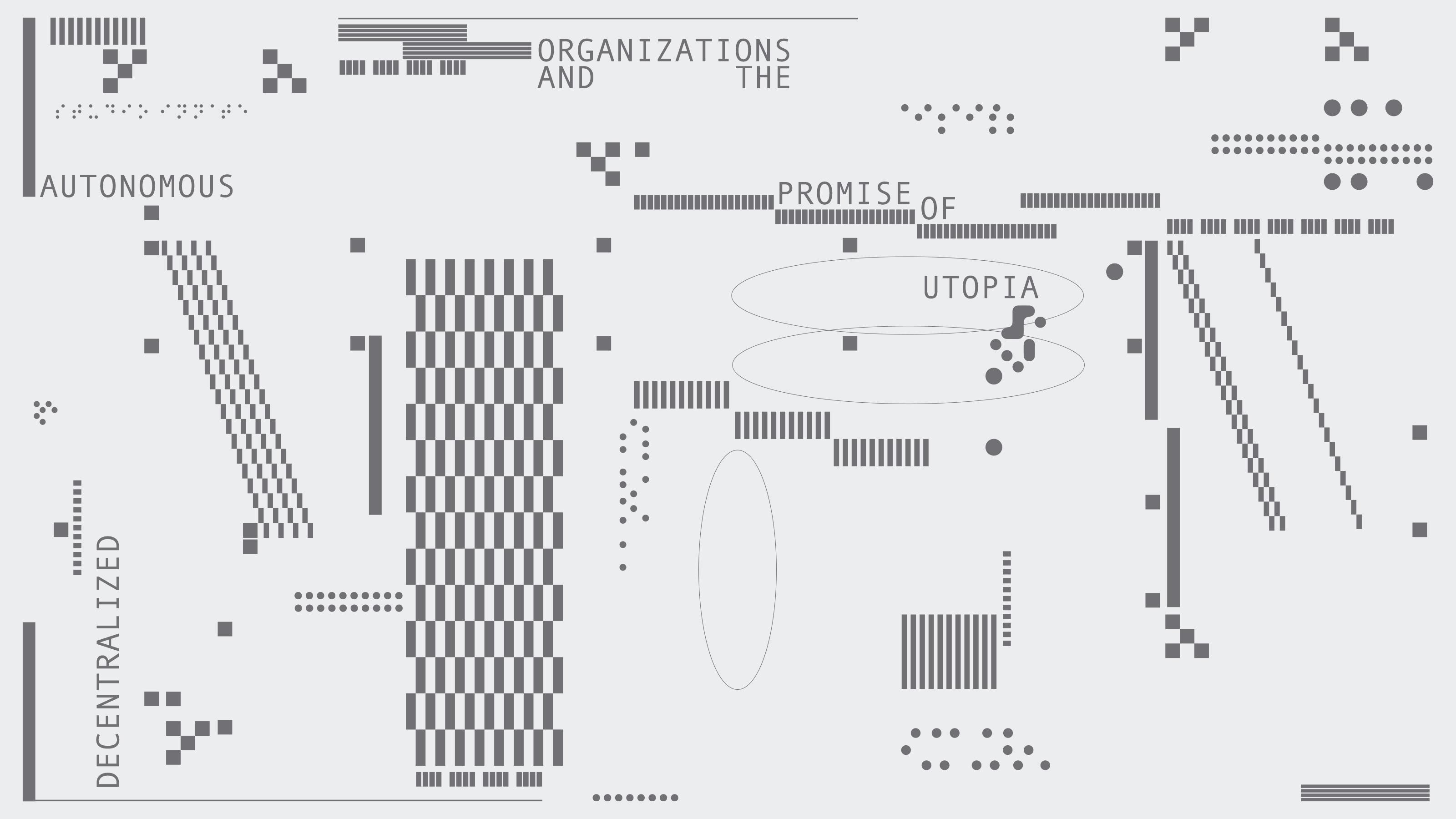 Decentralized Autonomous Organizations and the Promise of Utopia