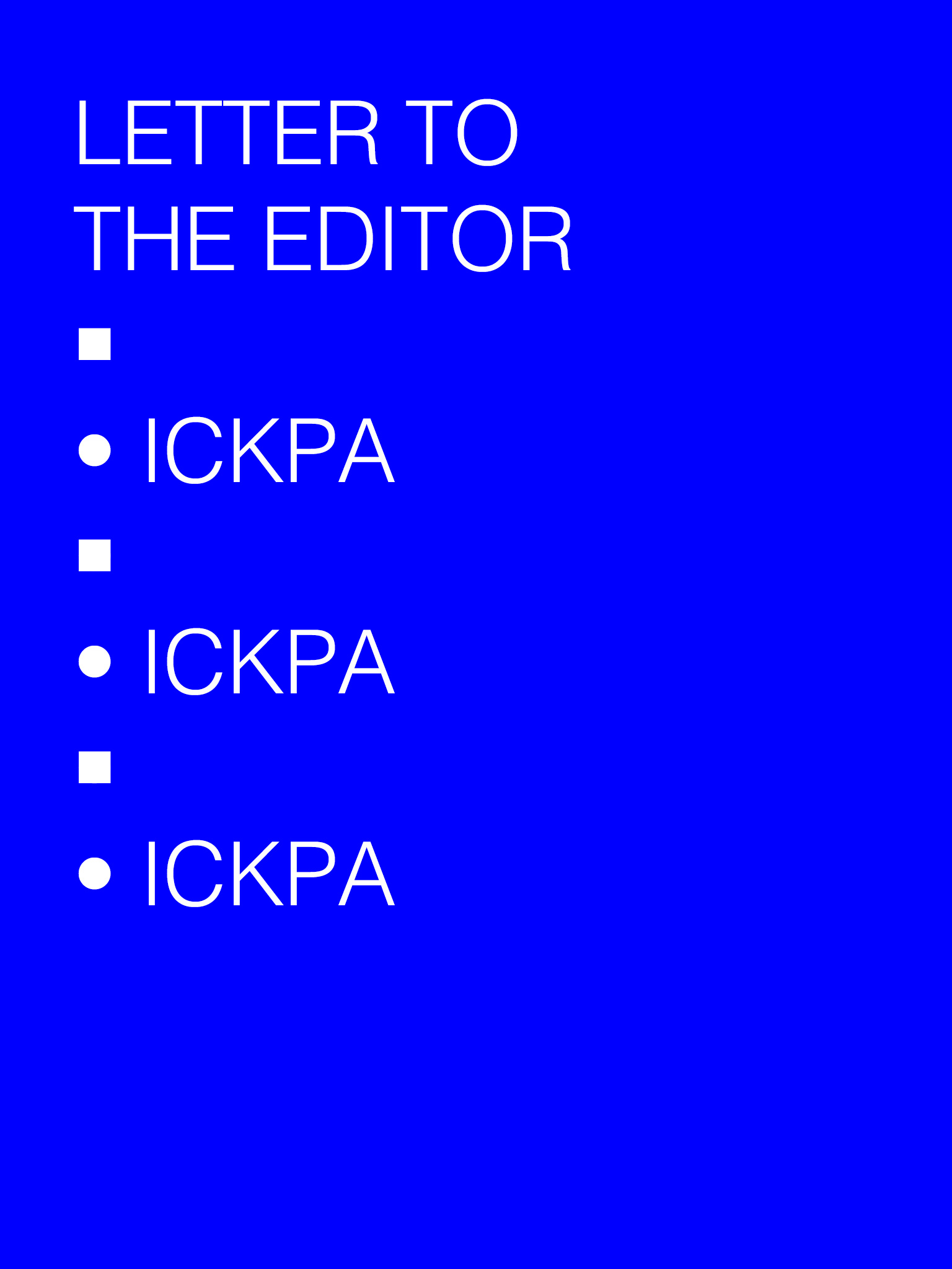 Letter to the Editor, from ICKPA Festival
