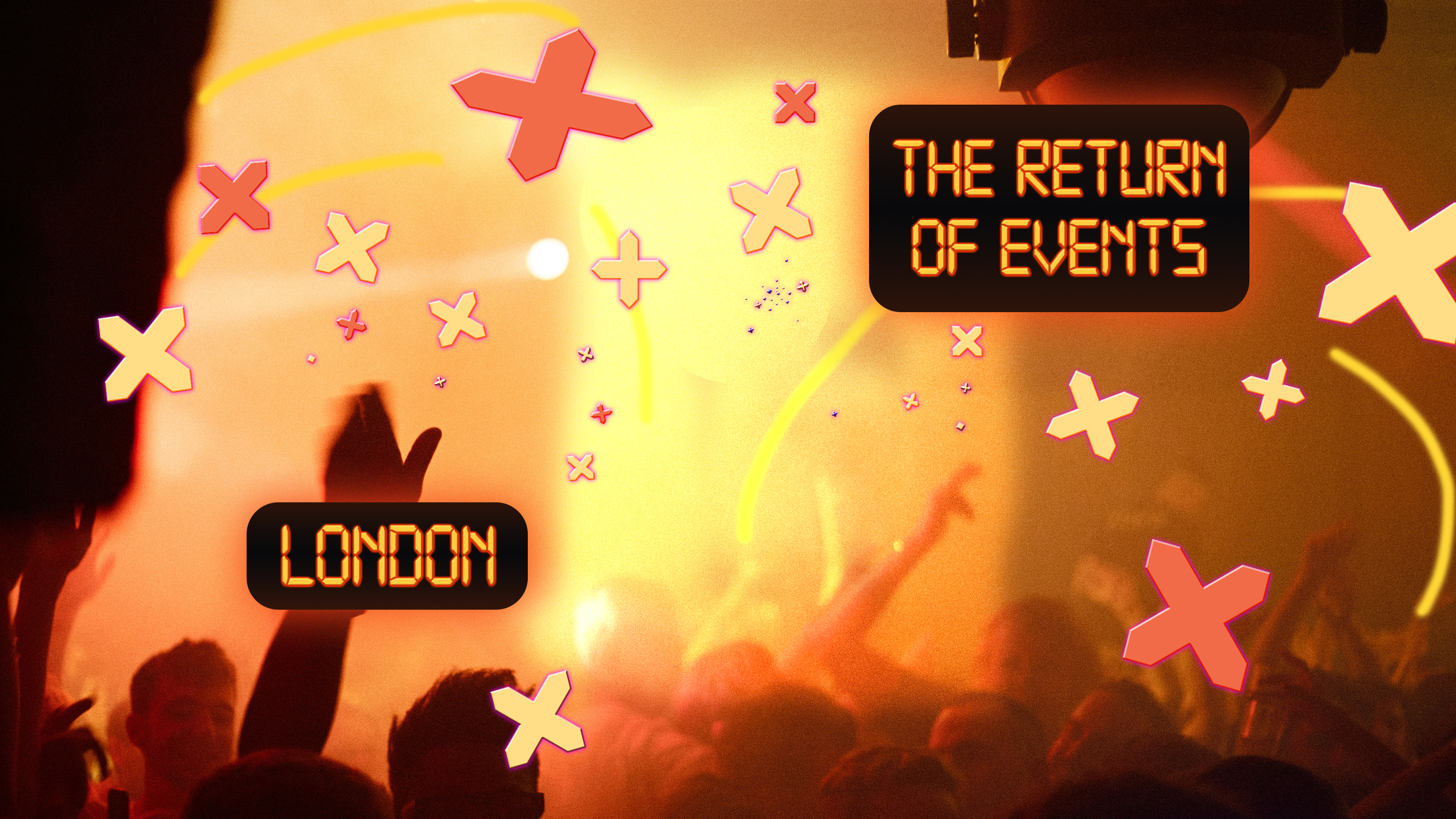 The Return of Events: London