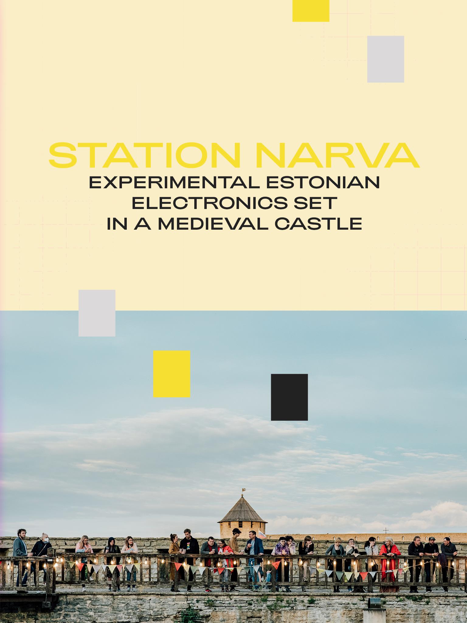 Station Narva: Experimental Estonian Electronics Set in a Medieval Castle